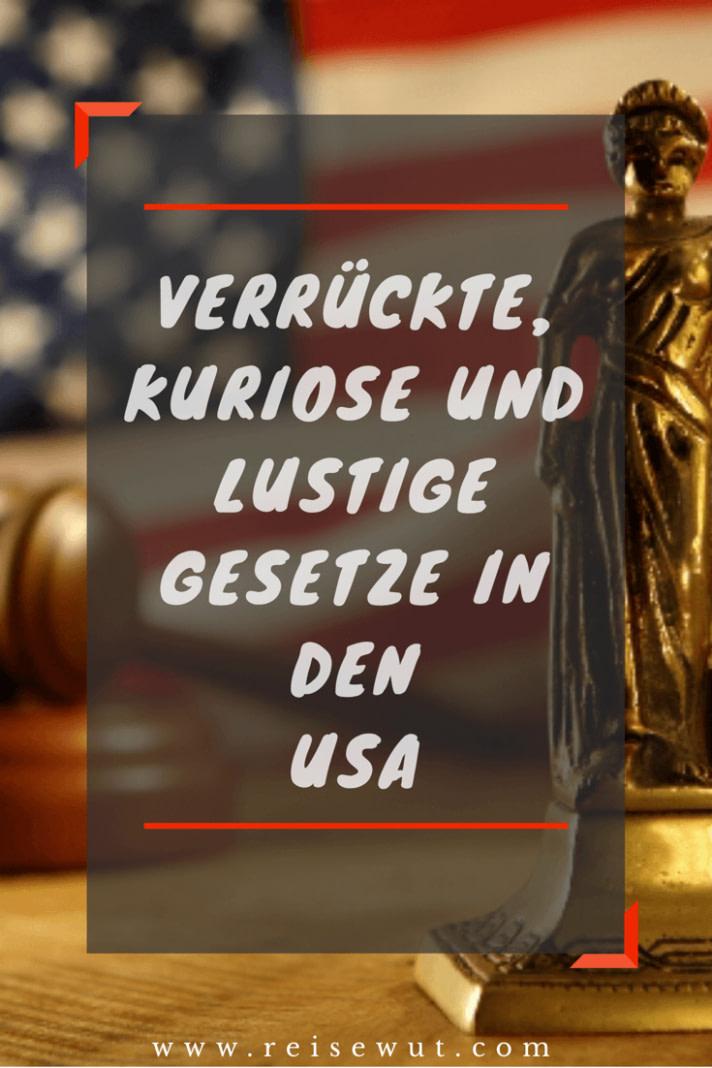 modern Kuriose und lustige Gesetze in den USA